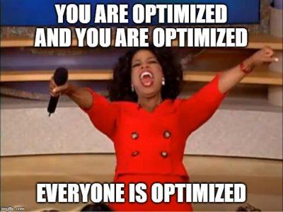 Meme Oprah, todo está optimizado